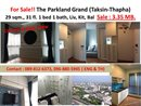 For Sale !! The Parkland Grand Taksin-Thapra near The mall thapha